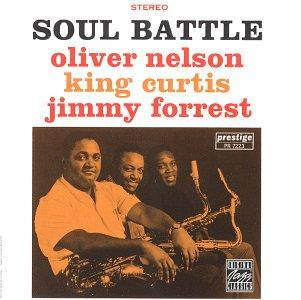 Oliver Nelson Jimmy Forrest King Curtis Blues at the 5 Spot