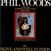 Phil Woods And When We Were Young