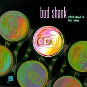 Bud Shank Bouncing With Bud