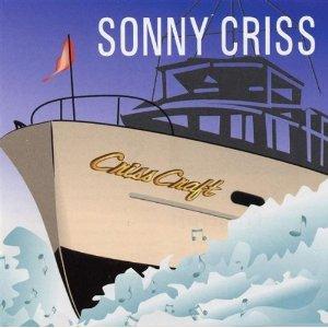 Sonny Criss Criss Craft