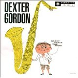 Dexter Gordon Daddy Plays the Horn
