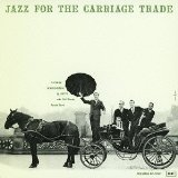 jazz for the Carraige trade