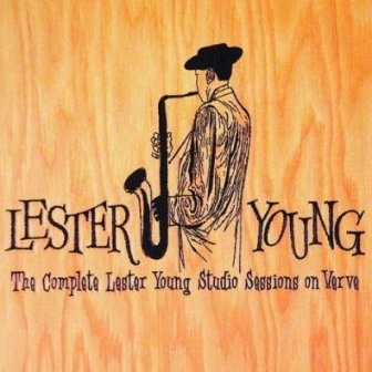 Lester Young There Will Never Be Another You
