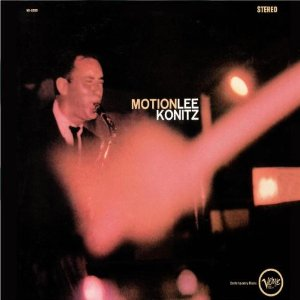 Lee Konitz You'd Be So Nice To Come Home To
