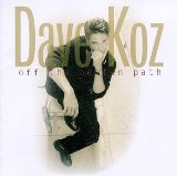 Dave Koz Don't Look Back