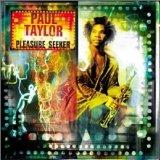 Paul Taylor Pleasure Seeker