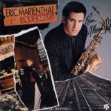 Eric Marienthal It's Better Than Nothing