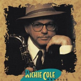 Richie Cole We Belong Together