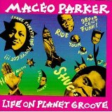 Maceo Parker Shake Everything You Got