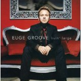 Euge Groove Living Large