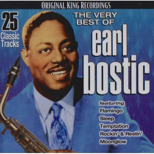 Earl Bostic I Can't Give You Anything But Love