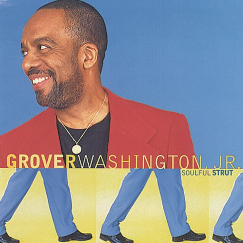Grover Washington Jr Play That Groove For Me
