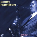 Scott Hamilton Bye Bye Blues