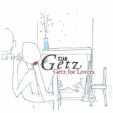 Stan Getz Moonlight in Vermont