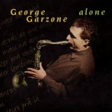 George Garzone Spring Can Really Hang You Up the Most