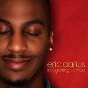 Eric Darius If I Ain't Got You