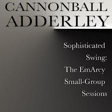 Cannonball Adderley Lover Man