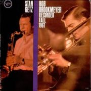 Stan Getz Bob Brookmeyer Love Jumped Out