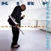 Kirk Whalum Unconditional