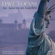 Dave Tofani An American Garden