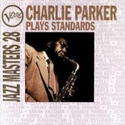 Charlie Parker Plays Standards