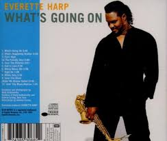 Everette Harp What's Going On