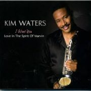 Kim Waters Groove With Me