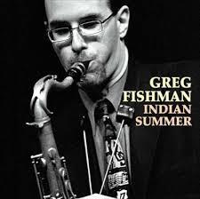 Greg FishmanIndian Summer