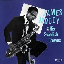 James Moody Moody's Mood For Love