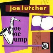 Joe Lutcher Mojo Jump