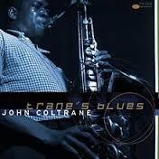 John Coltrane Trane's Blues