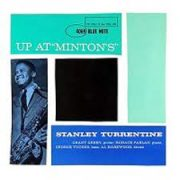 Up at Minton's stanley turrentine