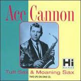 Ace Cannon Tuff