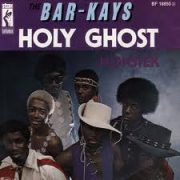 Bar-Kays Holy Ghost