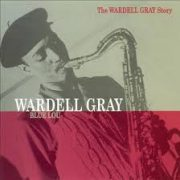 Wardell Gray Groovin' High