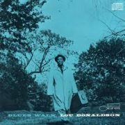 blues walk lou donaldson