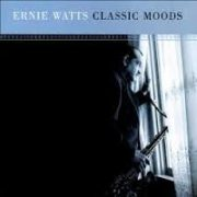 Ernie Watts In a Sentimental Mood
