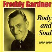 Freddy Gardner Body and Soul
