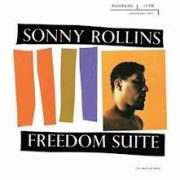 Sonny Rollins The Freedom Suite