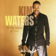 Kim Waters For the Groove in You