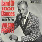 Wilson Pickett Land of 1000 Dances
