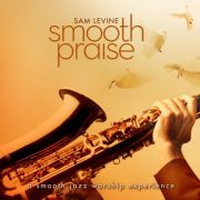 Sam Levine I Could Sing Of Your Love
