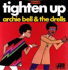 Archie Bell and The Drells Tighten Up