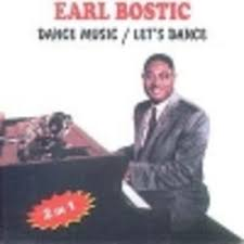 Earl Bostic Up There is Orbit