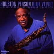 Houston Person	 Blue Velvet