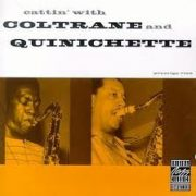 John Coltrane Paul Quinichette Anatomy