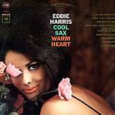 Eddie Harris Since I Fell For You