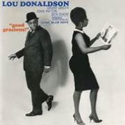 Lou Donaldson Good Gracious