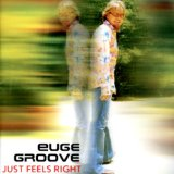 Euge Groove Chillaxin'