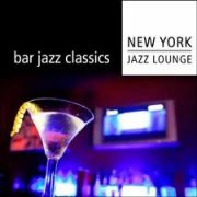 NY Jazz Lounge Bar Jazz Classics